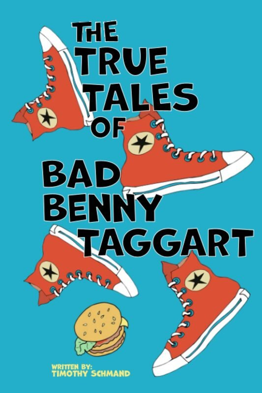 The True Tales of Bad Benny Taggart